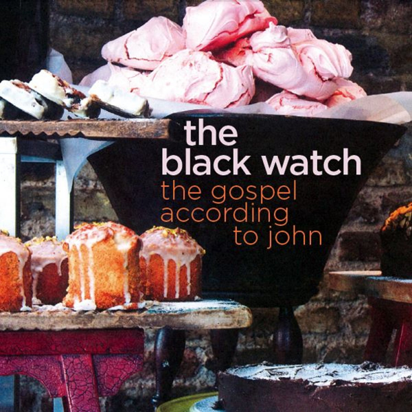 The Black Watch - The Gospel According to John (cover)TM